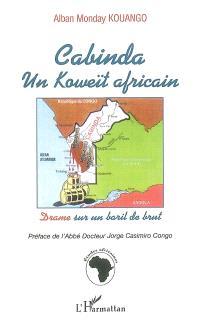 Cabinda, un Koweït africain