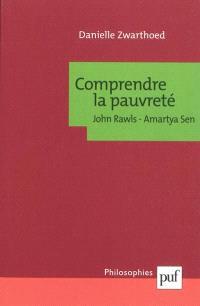 Comprendre la pauvreté : John Rawls, Amartya Sen