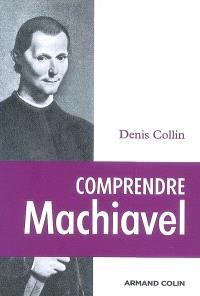 Comprendre Machiavel
