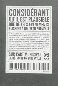 Considérant qu'il est plausible que de tels événements puissent à nouveau survenir : sur l'art municipal de détruire un bidonville