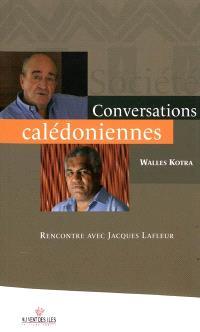 Conversations calédoniennes : rencontre avec Jacques Lafleur