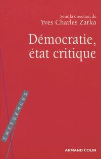 Démocratie, état critique