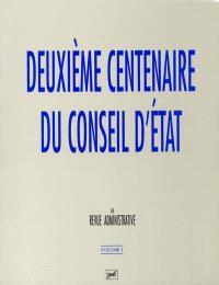 Deuxième centenaire du conseil d'état. Volume 1, Le conseil d'État et la doctrine