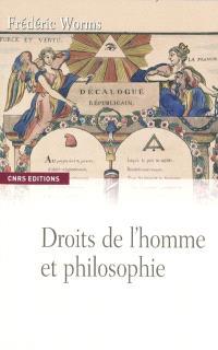 Droits de l'homme et philosophie : une anthologie (1789-1914)