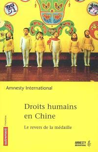Droits humains en Chine : le revers de la médaille