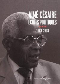 Ecrits politiques. Volume 5, 1988-2008