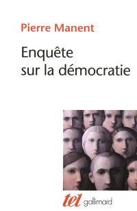 Enquête sur la démocratie : études de philosophie politique