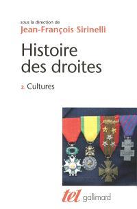 Histoire des droites en France. Volume 2, Cultures