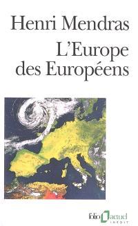 L'Europe des Européens : sociologie de l'Europe occidentale