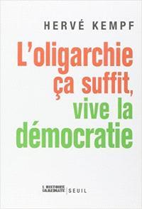 L'oligarchie ça suffit, vive la démocratie