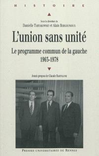 L'union sans unité : le programme commun de la gauche, 1963-1978