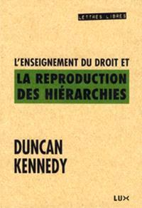 L' enseignement du droit et la reproduction des hiérarchies