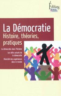 La démocratie : histoire, théories, pratiques