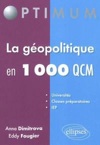 La géopolitique en 1.000 QCM