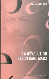 La révolution selon Karl Marx