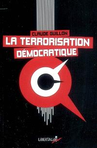 La terrorisation démocratique