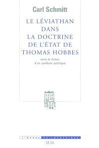 Le Léviathan dans la doctrine de l'Etat de Thomas Hobbes : sens et échec d'un symbole politique