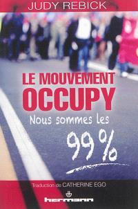 Le mouvement Occupy : nous sommes les 99 %