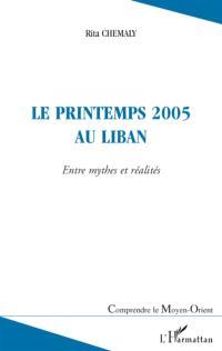 Le printemps 2005 au Liban : entre mythes et réalités