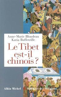 Le Tibet est-il chinois ? : réponses à cent questions chinoises