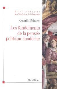 Les fondements de la pensée politique moderne