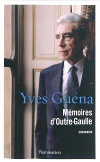 Mémoires d'outre-Gaulle