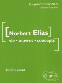 Norbert Elias : vie, oeuvres, concepts