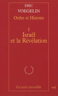 Ordre et histoire. Volume 1, Israël et la Révélation