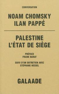 Palestine, l'état de siège : conversation