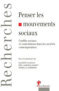 Penser les mouvements sociaux : conflits sociaux et contestations dans les sociétés contemporaines