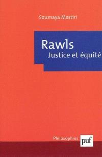 Rawls : justice et équité