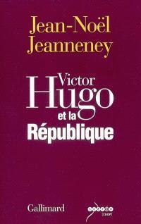 Victor Hugo et la République