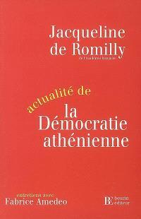 Actualité de la démocratie athénienne : entretiens avec Fabrice Amedeo