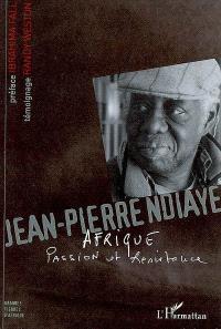 Afrique, passion et résistance : 100 textes (1967-2001)