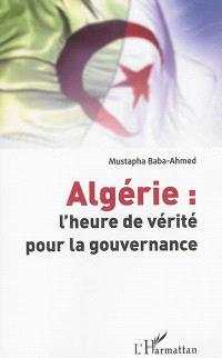 Algérie : l'heure de vérité pour la gouvernance