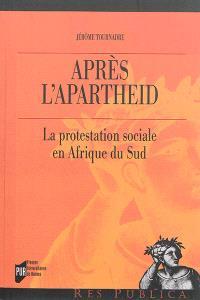 Après l'apartheid : la protestation sociale en Afrique du Sud