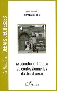 Associations laïques et confessionnelles : identités et valeurs