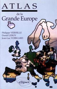 Atlas analytique de la Grande Europe : la nature et les hommes, les bases économiques, les activités économiques, les grands ensembles régionaux et l'organisation de l'espace