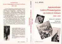 Autonomisme, luttes d'émancipation en Corse et ailleurs : 1984-1989, articles, chroniques, notes et entretiens