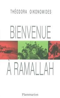 Bienvenue à Ramallah