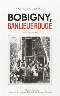 Bobigny, banlieue rouge