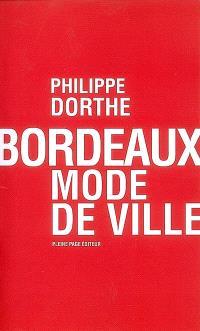 Bordeaux, mode de ville