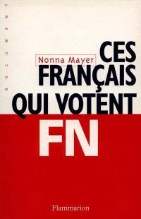 Ces Français qui votent FN
