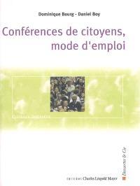 Conférences de citoyens, mode d'emploi : les enjeux de la démocratie participative