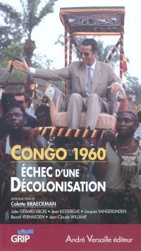 Congo 1960 : échec d'une décolonisation