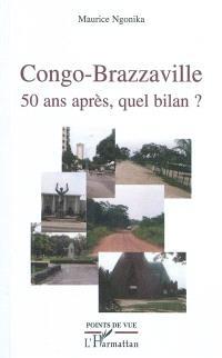 Congo-Brazzaville : 50 ans après, quel bilan ?