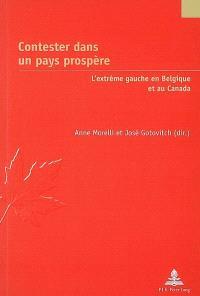 Contester dans un pays prospère : l'extrême gauche en Belgique et au Canada