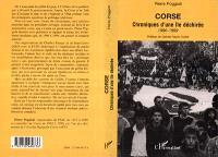 Corse : chroniques d'une île déchirée, 1996-1999