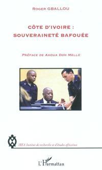 Côte d'Ivoire : souveraineté bafouée