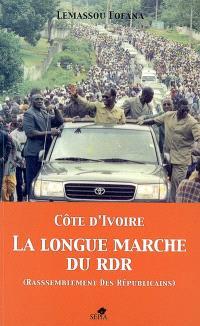 Côte d'Ivoire, la longue marche du RDR (Rassemblement des Républicains)